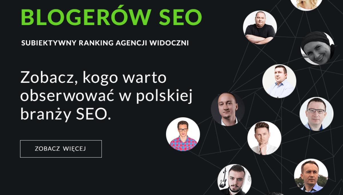 11 czołowych blogerów SEO w Polsce